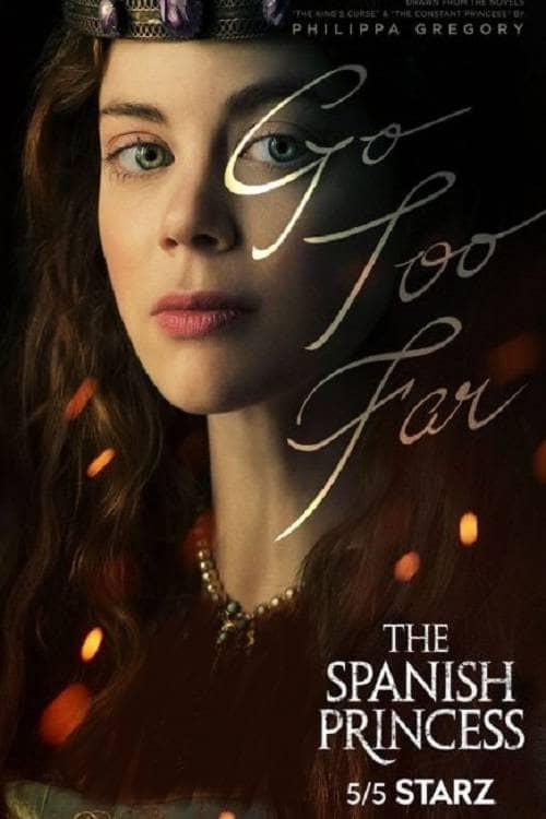 دانلود سریال The Spanish Princess