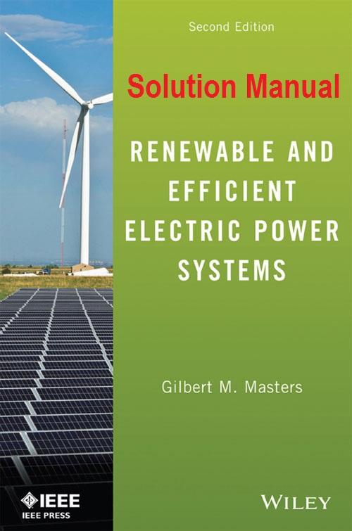 حل المسائل کتاب سیستمهای الکتریکی تجدیدپذیر گیلبرت مسترز GILBERT MASTERS
