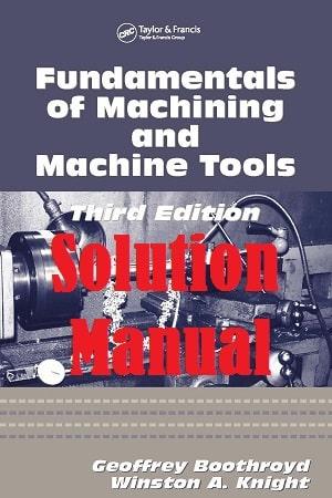 حل المسائل کتاب مبانی ماشینکاری و ماشین های ابزار جفری بوث روید و وینستون نایت – ویرایش سوم