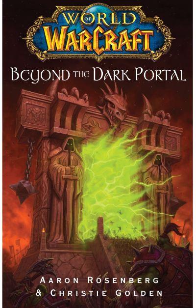 دانلود مجموعه کتابهای جهان وارکرافت world of warcraft  جلد یازدهم)  آنسوی دروازهی تاریک (  Beyond the Dark Portal)