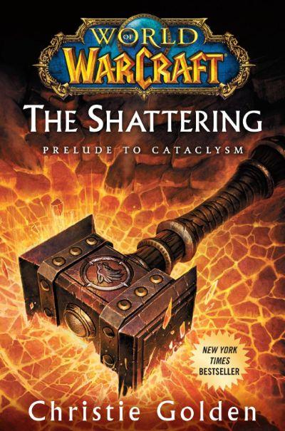 دانلود مجموعه کتابهای جهان وارکرافت world of warcraft  جلد پانزدهم) کتاب شکافت درآمدی بر فروپاشی ( The Shattering: Prelude to Cataclysm )
