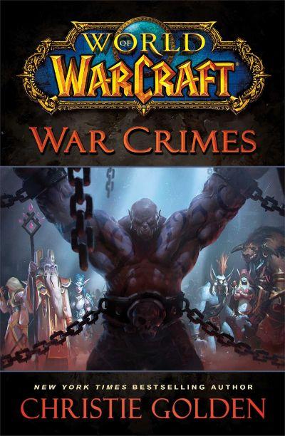 دانلود مجموعه کتابهای جهان وارکرافت world of warcraft  جلد بیست و دوم) مکافات جنگ (  War Crimes)
