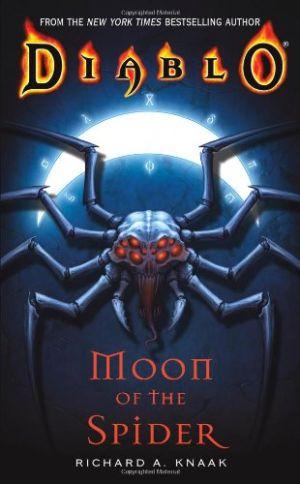 دانلود مجموعه رمانهای دیابلو  ماه عنکبوت (  Diablo- Moon of the Spider)Diablo